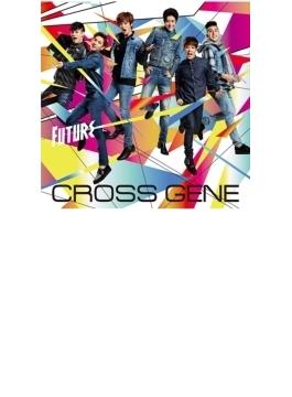 Future【初回生産限定盤】(CD+DVD)