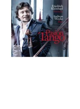 Pasion Tango: Kleinhapl(Vc) Woyke(P) (Hyb)