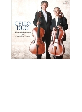 Cello Duo: 藤村俊介 安田謙一郎