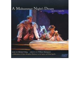 A Midsummer Night's Dream: C.tucker / Opera Memphis Playhouse On The Square Delta Cappella & Riva