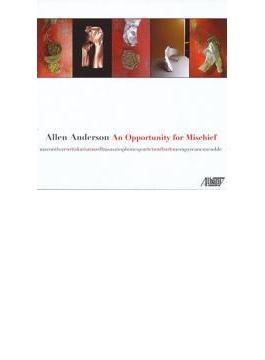 An Opportunity For Mischief: Macomber(Vn) Karis(P) Rasa Saxophone Quartet Etc