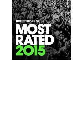 Defected Presents Most Rated 2015
