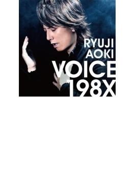 VOICE 198X (+DVD)【初回限定盤】