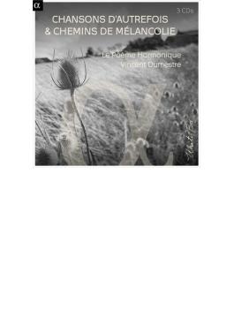 Chansons D'autrefois & Chemins De Melancolie: Dumestre / Le Poeme Harmonique