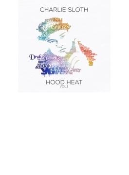 Charlie Sloth: Hood Heat, Vol 1