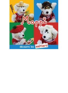 Moppi Decouvre Les Metiers