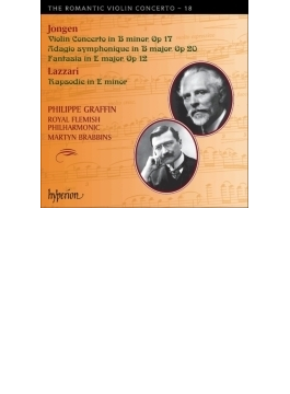 ジョンゲン:ヴァイオリン協奏曲、幻想曲、ラザーリ:狂詩曲、他 グラファン、ブラビンズ&ロイヤル・フランダース・フィル
