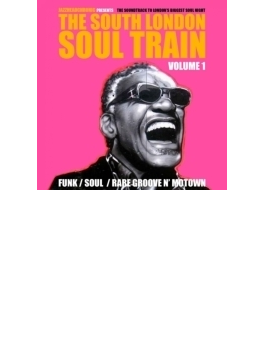 South London Soul Train Volume 1
