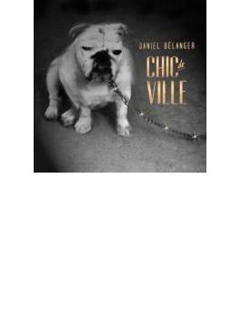 Chic De Ville (Nouvelle Edition)