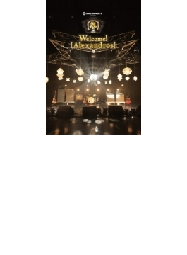 SPACE SHOWER TV presents Welcome! [Alexandros] (DVD)