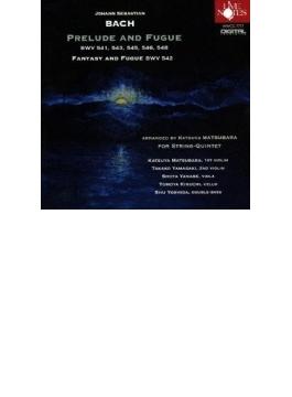 (String Quintet)prelude & Fugue: 松原勝也 山﨑貴子(Vn) 柳瀬省太(Va) 菊池知也(Vc) 吉田秀(Cb)