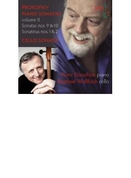 ピアノ・ソナタ集第2集-第9番、第10番、チェロ・ソナタ、他 ピーター・ドノホー、ラファエル・ウォルフィッシュ