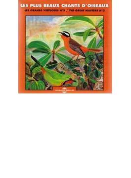 Les Plus Beaux Chants D'oiseau - Great Masters Vol 2