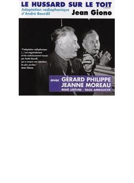 Le Hussard Sur Le Toit - Radio Adaptation