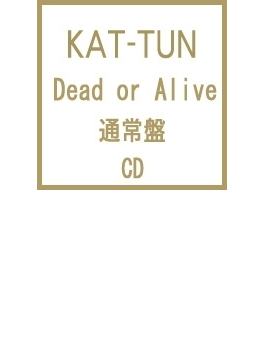 Dead or Alive (通常盤)