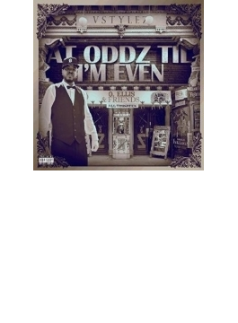 At Oddz Til I'm Even