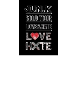 "Jun. K (From 2PM) Solo Tour ""LOVE & HATE"" in MAKUHARI MESSE 【通常盤】 (DVD)"