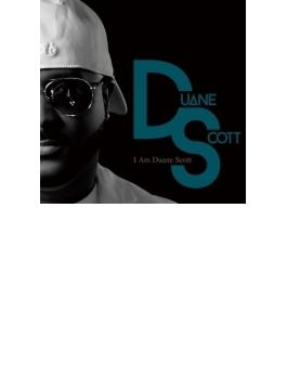 I Am Duane Scott