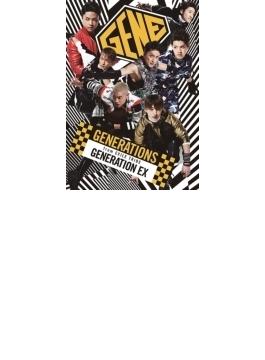 GENERATION EX 【CD+Blu-ray Disc】