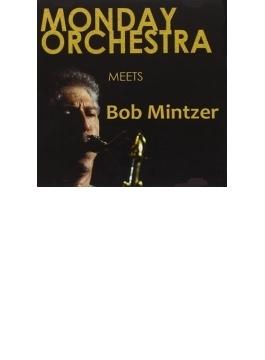 Meets Bob Mintzer