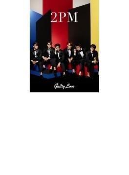 Guilty Love 【初回生産限定盤A】(CD+DVD)