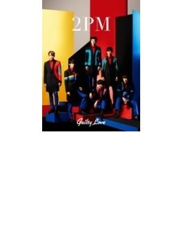 Guilty Love 【初回生産限定盤B】(CD+DVD)