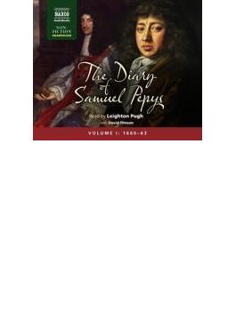 Diaries Of Samuel Pepys Vol 1: 1660-1663