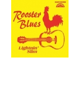 Rooster Blues (紙ジャケット)