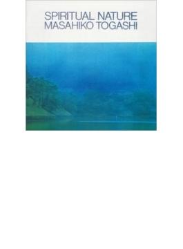 Spiritual Nature (Ltd)(Rmt)