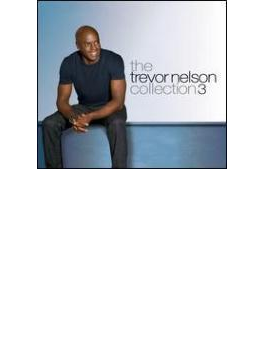 Trevor Nelson Collection 3