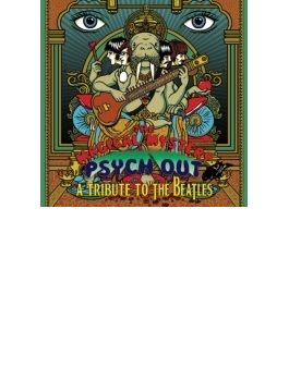 Magical Mystery Psych-out - A Tribute To The Beatles