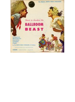 Music To Awaken The Ballroom Beast