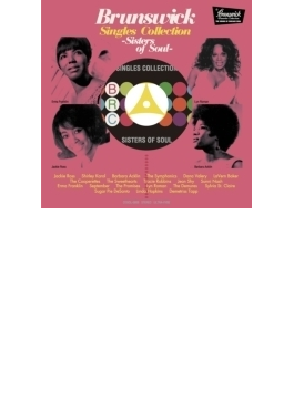 Brunswick Singles Collection - Sisters Of Soul -