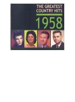 Greatest Country Hits Of 1958