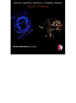 Simone Beneventi: Golfi D'ombra-percussion Works