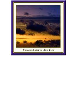 Liebe Und Leid: Budday / Maulbronn Chamber Cho