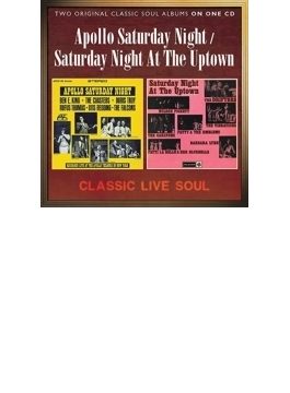 Apollo Saturday Night / Saturday Night At The Uptown