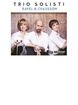 Piano Trio: Trio Solisti +chausson: Piano Trio