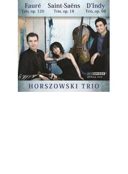 Horszowki Trio: Saint-saens, Faure, D'indy: Piano Trio