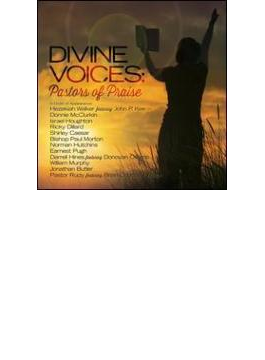 Divine Voices: Pastors Of Praise
