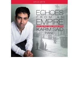 Karim Said: Echoes From An Empire