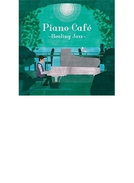 Piano Cafe -healing Jazz-