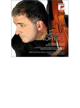 カステルヌオーヴォ=テデスコ:ヴァイオリン協奏曲第2番、カゼッラ:ヴァイオリン協奏曲 ノルディオ、チェッケリーニ&スイス・イタリア語放送管