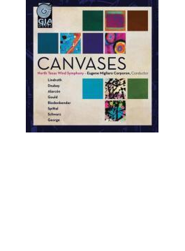 Canvases: Corporon / North Texas Wind Symphony