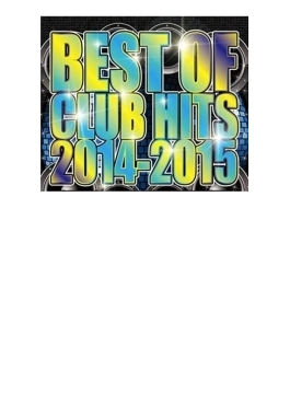Best Of Club Hits 2014-2015
