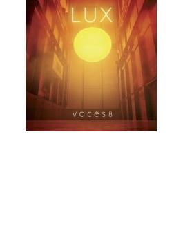 『ルクス~光』 ヴォーチェス8