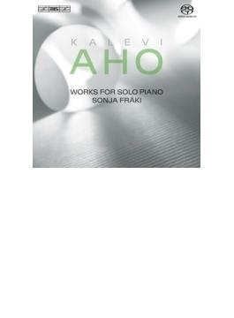 ピアノ・ソナタ、19の前奏曲、ソナチネ、ソロII、他 ソニヤ・フラキ