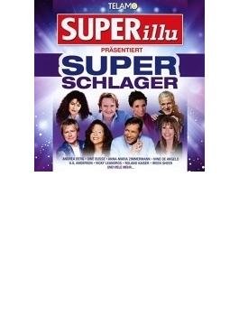 Superillu Praesentiert: Super Schlager