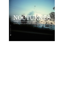 Nocturnes-music For Voice & Piano: Charlesworth(T) E.herchenroder(P)