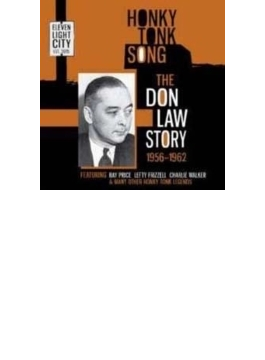 Honky Tonk Song - The Don Law Story 1956-1962